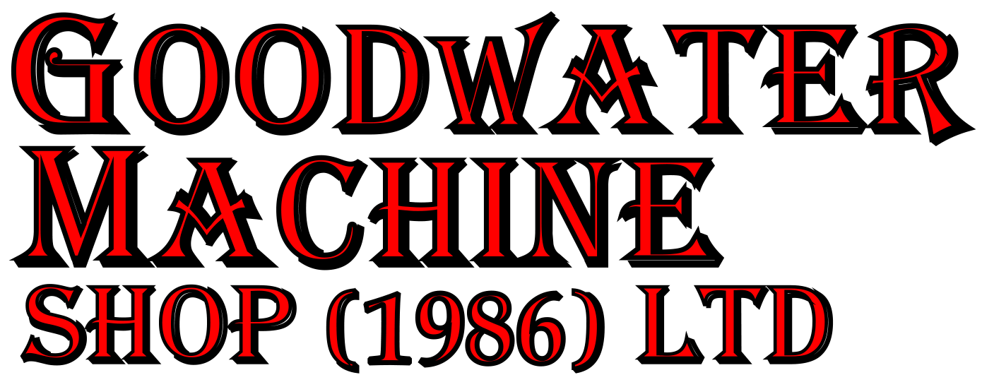 Goodwater Machine Shop 1986 Ltd.